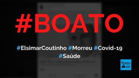 Médico Elsimar Coutinho morreu em decorrência da Covid-19, diz boato (Foto: Reprodução/Facebook)