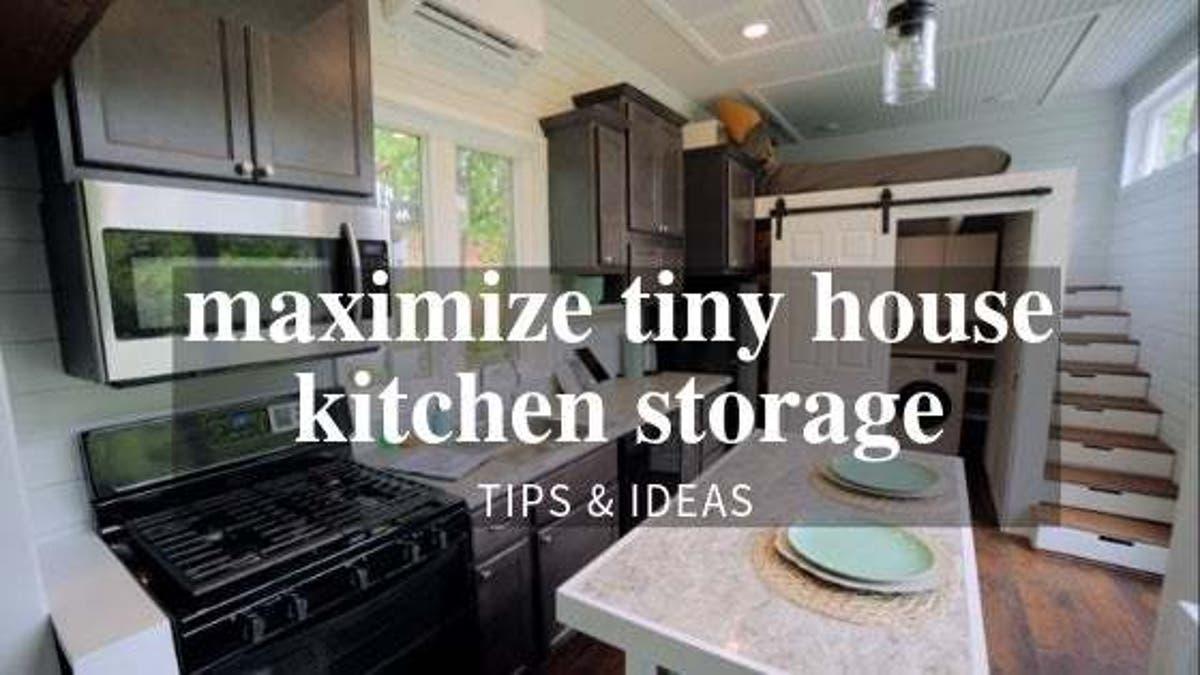 Maximize Your Tiny House Kitchen Storage - Tiny House Blog
