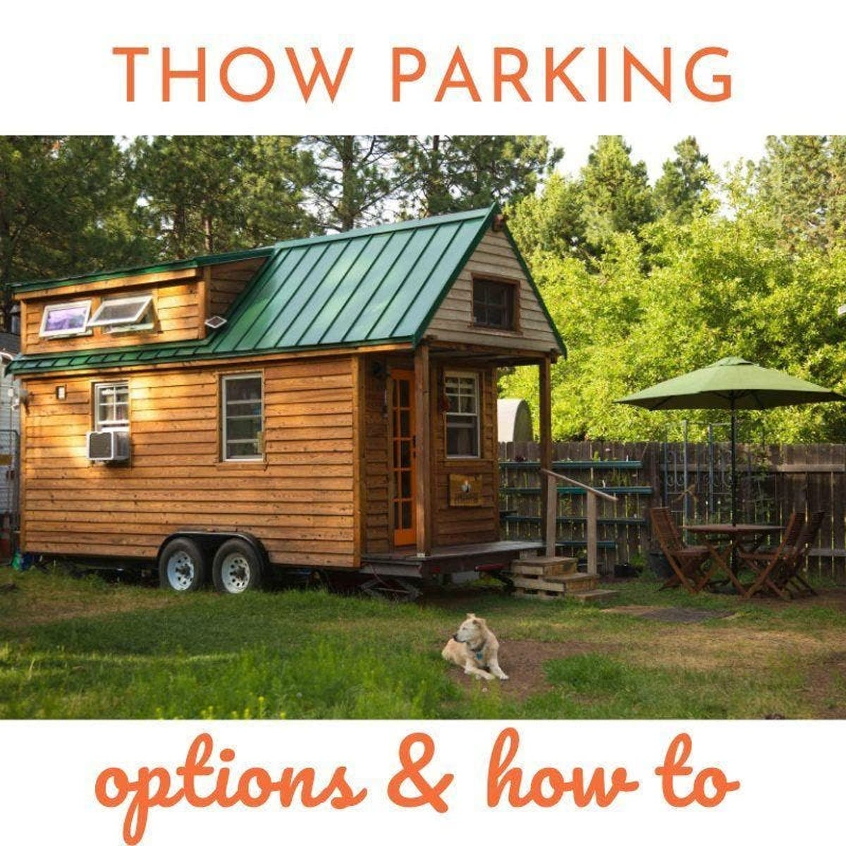 Tiny House Parking: What Are Your Options? - Tiny House Blog
